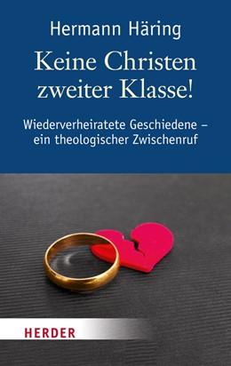 Abbildung von Häring | Keine Christen zweiter Klasse! | 1. Auflage | 2014 | beck-shop.de