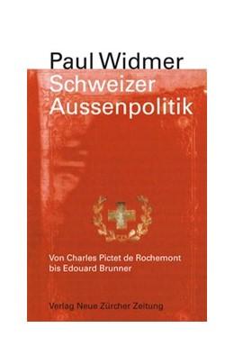 Abbildung von Widmer | Schweizer Aussenpolitik | 2., Aufl. | 2014