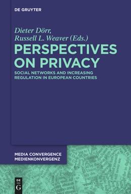 Abbildung von Dörr / Weaver | Perspectives on Privacy | 1. Auflage | 2014 | Increasing Regulation in the U...