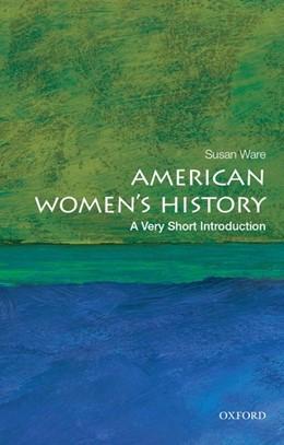 Abbildung von Ware | American Women's History: A Very Short Introduction | 1. Auflage | 2015 | beck-shop.de