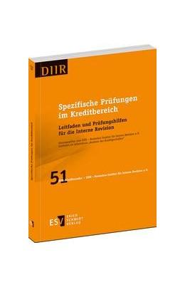 Abbildung von DIIR – Deutsches Institut für Interne Revision e. V. (Hrsg.) | Spezifische Prüfungen im Kreditbereich | 1. Auflage | 2014 | Band 51 | beck-shop.de