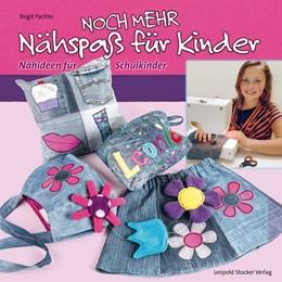 Abbildung von Pachler   Noch mehr Nähspaß für Kinder   1. Auflage   2014   beck-shop.de