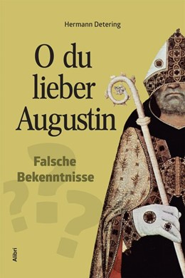 Abbildung von Detering | O du lieber Augustin | 1. Auflage | 2015 | beck-shop.de