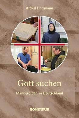 Abbildung von Herrmann | Gott suchen | 2014 | Männerorden in Deutschland