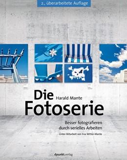 Abbildung von Mante | Die Fotoserie | 2., überarb. Aufl. | 2014 | Besser fotografieren durch ser...