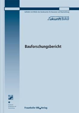 Abbildung von Dorsch / Jagnow | Erstellung einer Dokumentationsrichtlinie für Berechnungen nach der DIN V 18599 sowie Anwendung dieser Richtlinie auf Beispielprojekte - unter Berücksichtigung der Prüfbarkeit von Energieausweisen nach der EU Gebäuderichtlinie. Abschlussbericht | 2014 | 2895