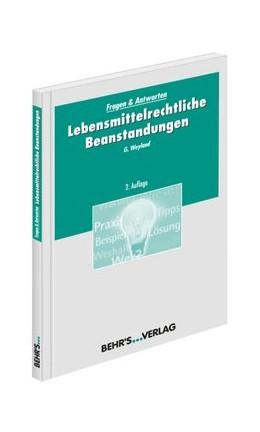 Abbildung von Weyland | Lebensmittelrechtliche Beanstandungen | 2. Auflage | 2014