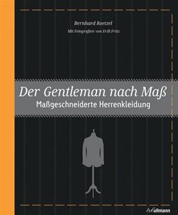 Abbildung von Roetzel   Der Gentleman nach Maß   1. Auflage   2014   beck-shop.de