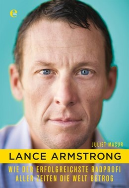 Abbildung von Macur   Lance Armstrong   1. Auflage   2014   beck-shop.de