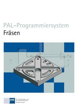 Abbildung von PAL-Programmiersystem Fräsen | 2. Auflage | 2014 | beck-shop.de