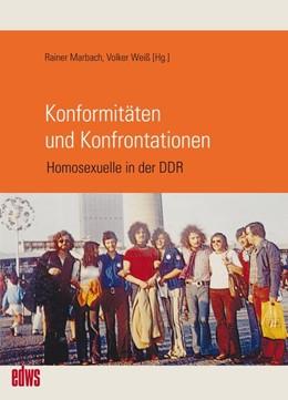 Abbildung von Marbach / Weiß   Konformitäten und Konfrontationen   2017   Homosexuelle in der DDR
