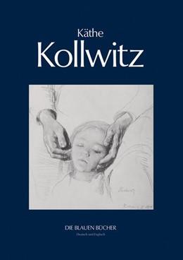 Abbildung von Schmalenbach | Käthe Kollwitz | 2., durchgesehene Auflage | 2014 | With a translation from the Ge...