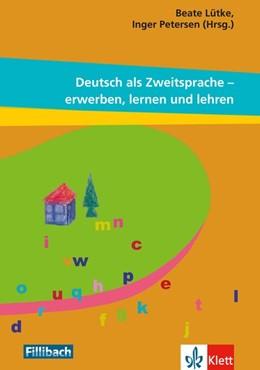 Abbildung von Lütke / Petersen | Deutsch als Zweitsprache - erwerben, lernen und lehren | 1. Auflage | 2014 | beck-shop.de