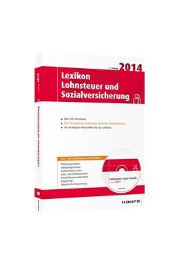 Abbildung von Lexikon Lohnsteuer und Sozialversicherung 2014 | 1. Auflage | 2014 | 04027 | beck-shop.de