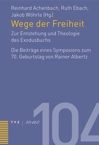 Abbildung von Achenbach / Wöhrle / Ebach | Wege der Freiheit | 2014