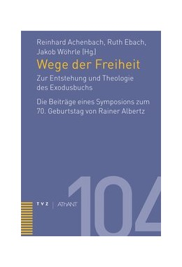 Abbildung von Achenbach / Wöhrle | Wege der Freiheit | 1. Auflage | 2014 | 104 | beck-shop.de