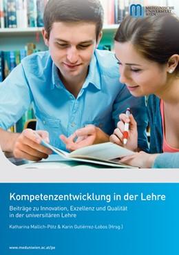 Abbildung von Mallich-Pötz / Gutierrez-Lobos | Kompetenzentwicklung in der Lehre | 2014 | Beiträge zu Innovation, Exzell...