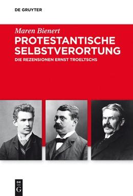 Abbildung von Bienert | Protestantische Selbstverortung | 2014 | Die Rezensionen Ernst Troeltsc... | 5