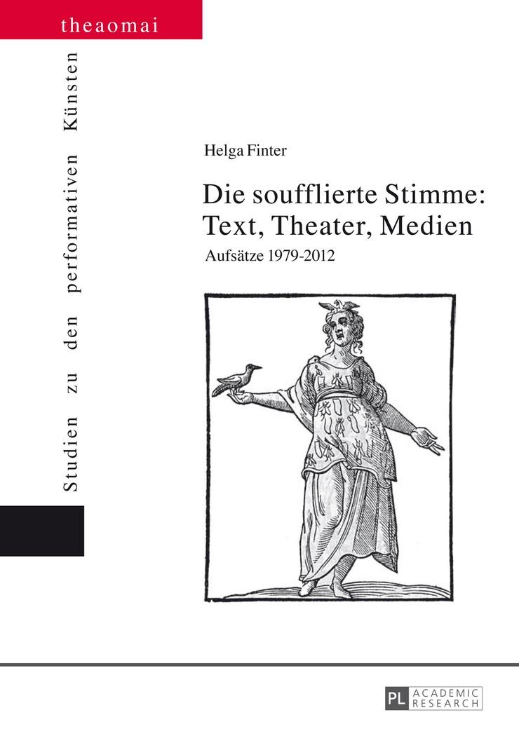 Abbildung von Finter   Die soufflierte Stimme: Text, Theater, Medien   2014
