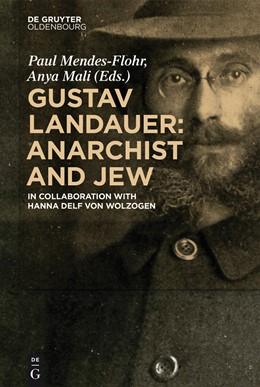 Abbildung von Mendes-Flohr / Mali | Gustav Landauer: Anarchist and Jew | 2014