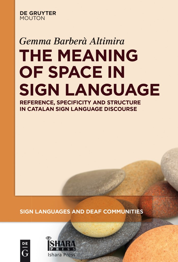 Abbildung von Barberà Altimira   The Meaning of Space in Sign Language   2015