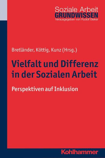 Abbildung von Köttig / Kunz / Bretländer | Vielfalt und Differenz in der Sozialen Arbeit | 2014