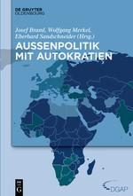 Abbildung von Braml / Merkel / Sandschneider | Außenpolitik mit Autokratien | 2015