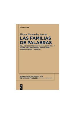 Abbildung von Hernández Arocha | Las familias de palabras | 2014 | Relaciones entre morfología, s... | 388