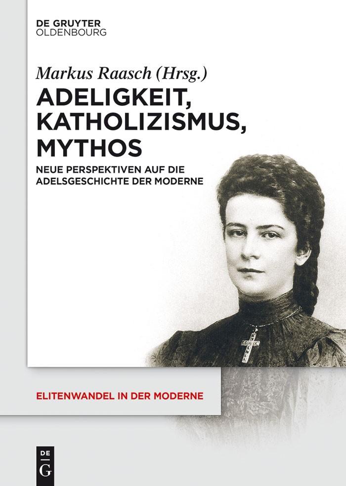 Abbildung von Raasch | Adeligkeit, Katholizismus, Mythos | 2014