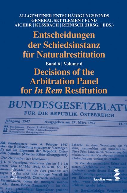 Abbildung von / Aicher / Kussbach / Reinisch | Entscheidungen der Schiedsinstanz für Naturalrestitution | 2014