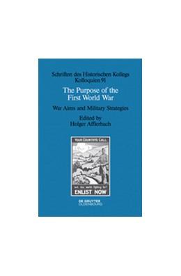 Abbildung von Afflerbach | The Purpose of the First World War | 2015 | War Aims and Military Strategi... | 91