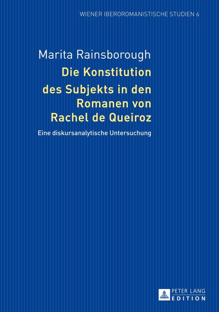 Abbildung von Rainsborough   Die Konstitution des Subjekts in den Romanen von Rachel de Queiroz   2014