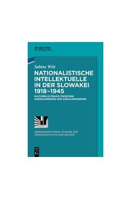 Abbildung von Witt | Nationalistische Intellektuelle in der Slowakei 1918-1945 | 2014 | Kulturelle Praxis zwischen Sak... | 44