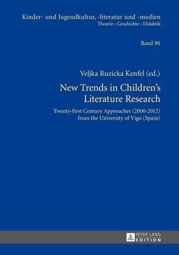 Abbildung von Ruzicka Kenfel | New Trends in Children's Literature Research | 1. Auflage | 2014 | 90 | beck-shop.de