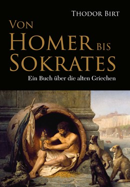 Abbildung von Birt | Von Homer bis Sokrates | 2015