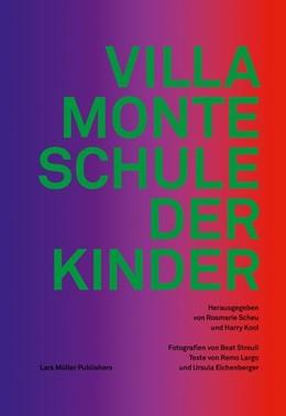 Abbildung von Scheu / Kool   Villa Monte - Schule der Kinder   2014