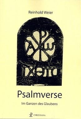 Abbildung von Weier | Psalmverse | 2014 | Im Ganzen des Glaubens