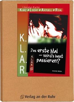 Abbildung von Spielberg   K.L.A.R. - Literatur-Kartei: Das erste Mal - wird's heut passieren?   1. Auflage   2014   beck-shop.de