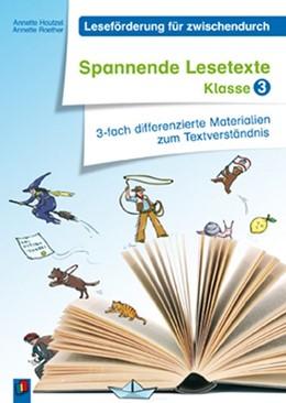 Abbildung von Hautzel / Raether   Leseförderung für zwischendurch: Spannende Lesetexte Klasse 3   1. Auflage   2014   beck-shop.de