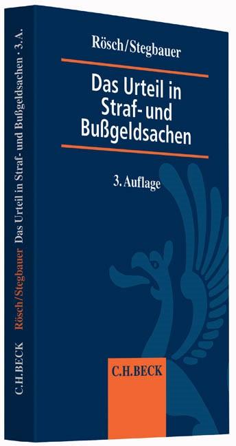 Das Urteil in Straf- und Bußgeldsachen | Rösch / Stegbauer | 3. Auflage, 2014 | Buch (Cover)