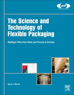Abbildung von Morris   The Science and Technology of Flexible Packaging   2016
