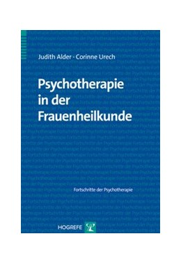 Abbildung von Alder / Urech   Psychotherapie in der Frauenheilkunde   1. Auflage   2014   56   beck-shop.de