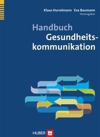 Abbildung von Hurrelmann / Baumann   Handbuch Gesundheitskommunikation   2014