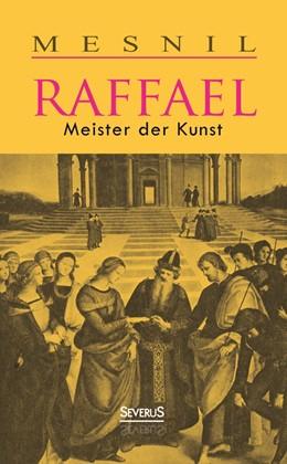 Abbildung von Mesnil   Raffael: Meister der Kunst   2014   Meister der Kunst