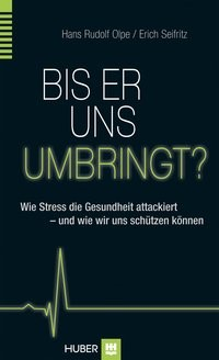 Bis er uns umbringt? | Olpe / Seifritz, 2014 | Buch (Cover)