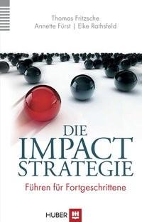 Abbildung von Fritzsche / Fürst / Rathsfeld | Die Impact-Strategie | 2014