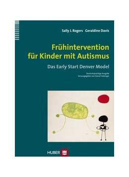 Abbildung von Rogers / Dawson | Frühintervention für Kinder mit Autismus | 2014