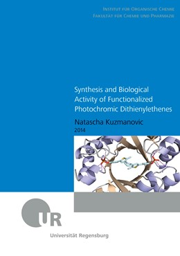 Abbildung von Kuzmanovic | Synthesis and Biological Activity of Functionalized Photochromic Dithienylethenes | 2014