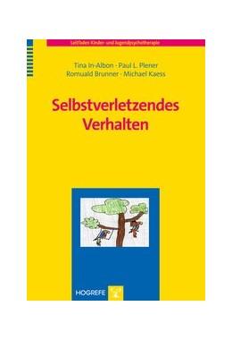 Abbildung von In-Albon / Plener | Selbstverletzendes Verhalten | 1. Auflage | 2015 | 19 | beck-shop.de