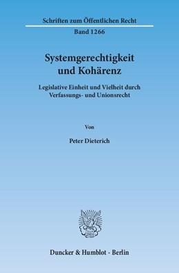 Abbildung von Dieterich | Systemgerechtigkeit und Kohärenz | 2014 | Legislative Einheit und Vielhe... | 1266